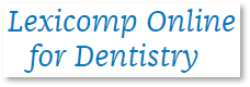 Lexicomp for Dentistry